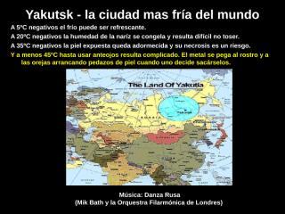 yakutsk_la_ciudad_mas_fria_del_mundo_(claudio)_2.pps