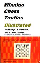 winning chess tactics illustrated - i. a. horowitz.pdf