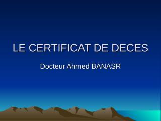 LE CERTIFICAT DE DECES.ppt