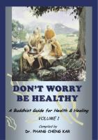 Dont Worry Be Healthy_A Buddhist Guide For Health & Healing_FULL.pdf