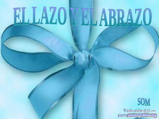 El_lazo_y_el_abrazo-12187.pps