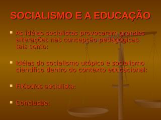 socialismo e a educação.ppt