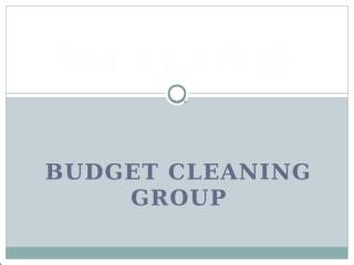 Budget Cleaning Group.pptx